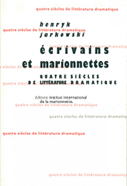 ÉCRIVAINS ET MARIONNETTES
