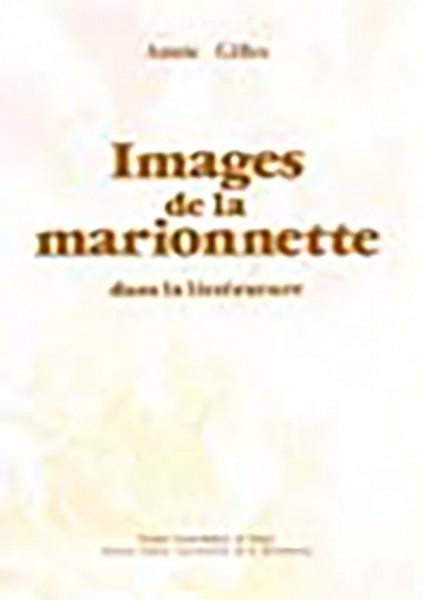 IMAGES DE LA MARIONNETTE DANS LA LITTÉRATURE