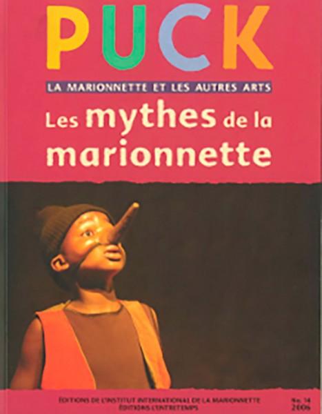 PUCK N°14: LES MYTHES DE LA MARIONNETTE