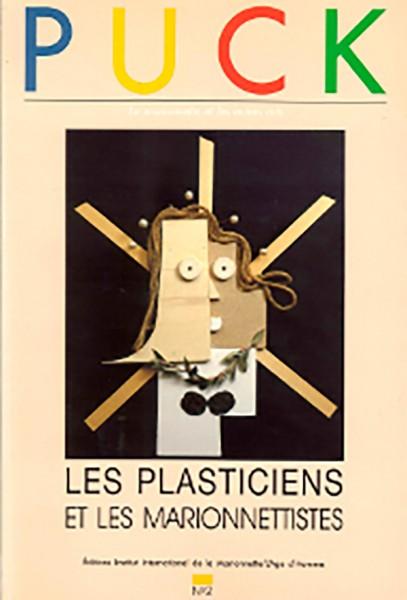 PUCK N°2: LES PLASTICIENS ET LES MARIONNETTISTES