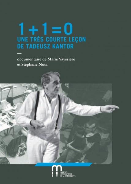 DVD 1 + 1 = 0 UNE TRÈS COURTE LEÇON de Tadeusz Kantor