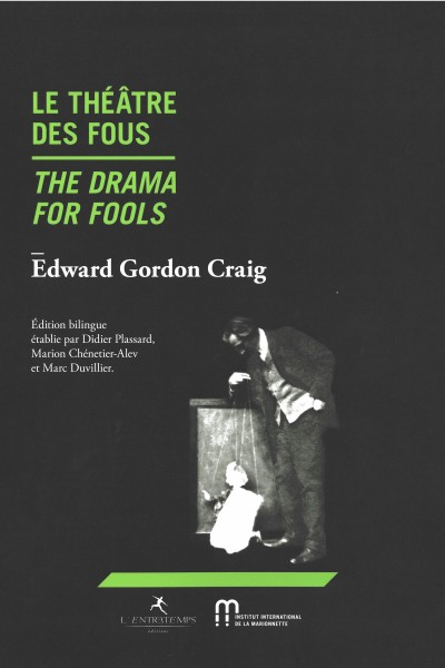 LE THEATRE DES FOUS / THE DRAMA FOR FOOLS